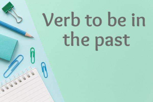O verbo to be no passado possui uma forma irregular.