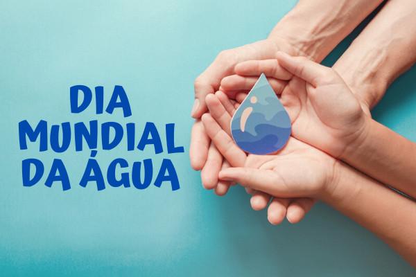 O Dia Mundial da Água é comemorado no dia 22 de março.
