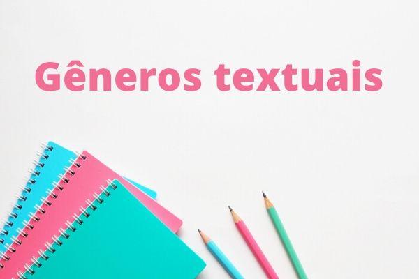 Conhecer os gêneros textuais facilita a realização de atos comunicativos eficientes.