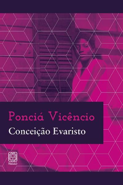 """Capa do livro """"Ponciá Vicêncio"""", de Conceição Evaristo, publicado pela editora Pallas. [2]"""