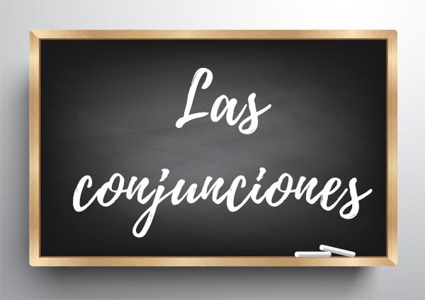 Las conjunciones são uma classe gramatical da língua espanhola.