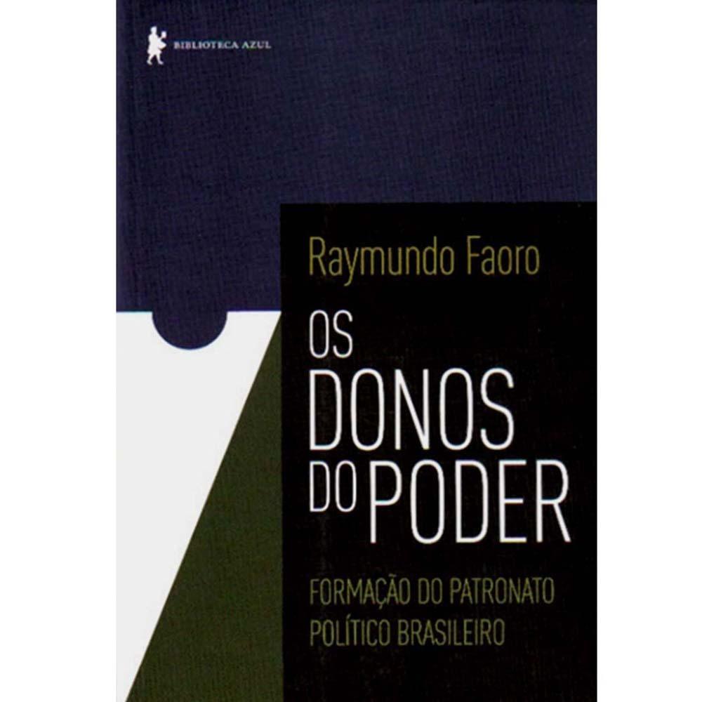 """""""Os donos do poder"""" é uma obra essencial para o estudo da formação política brasileira. [1]"""