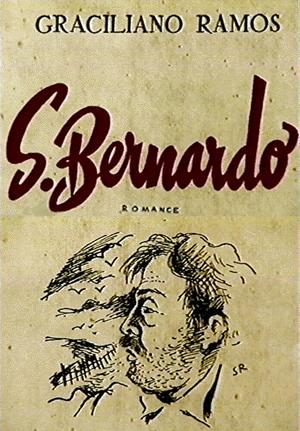 Capa da 1ª edição do romance narrado pelo ambicioso Paulo Honório.