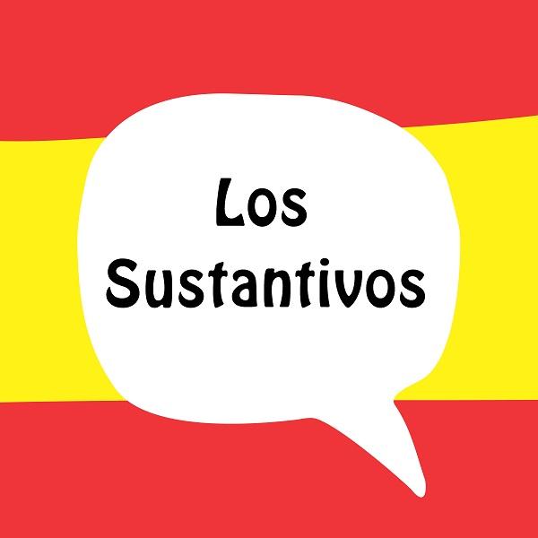 Os substantivos em espanhol, assim como em português, nomeiam os mais variados seres.