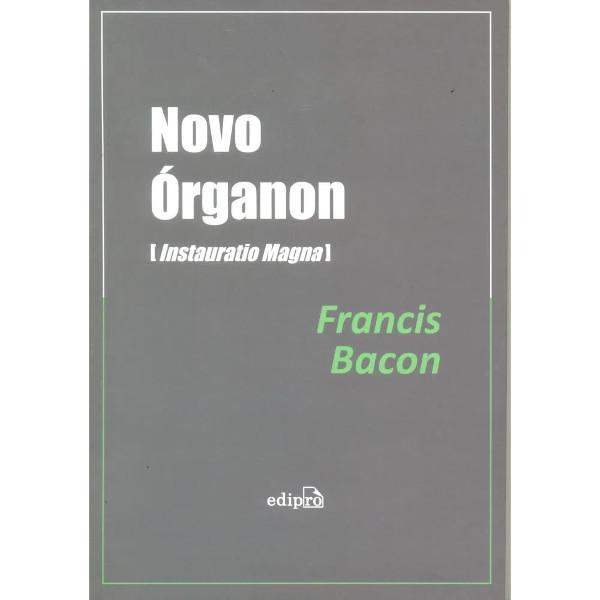 """Uma das edições brasileiras da """"Instauratio Magna"""", de Francis Bacon. [1]"""