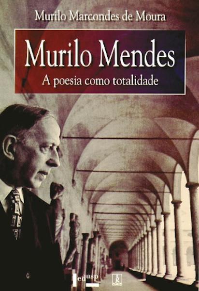 O autor Murilo Mendes, na imagem da capa do livro Murilo Mendes, de Murilo Marcondes de Moura, publicado pela Edusp.[1]
