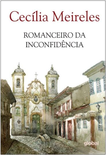 Capa do livro Romanceiro da Inconfidência, de Cecília Meireles, publicado pela Global Editora.[1]