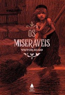 """Capa do livro """"Os miseráveis"""", de Victor Hugo, publicado com o selo Nova Fronteira. [1]"""