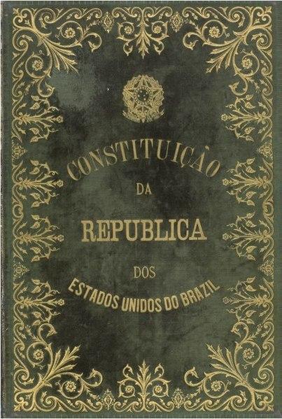 Capa da Constituição de 1891, a primeira do Brasil República.
