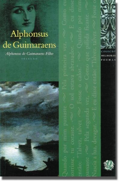 Capa do livro Alphonsus de Guimaraens, coleção Melhores Poemas, da Global Editora.[1]