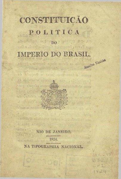 A Constituição de 1824 vigorou no Brasil durante todo o período imperial até a Proclamação da República, em 1889.