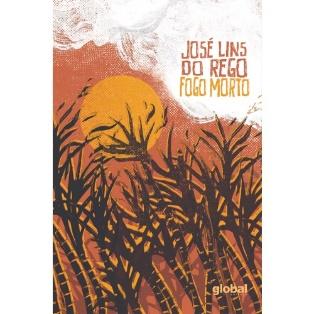 """Capa do livro """"Fogo morto"""", de José Lins do Rego, publicado pela Global. [1]"""