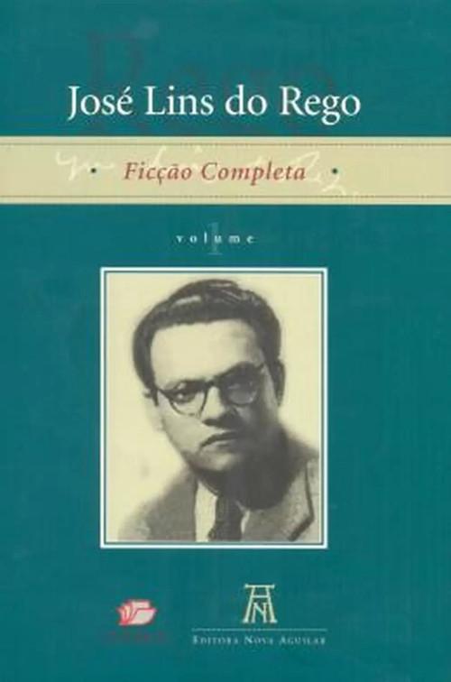 José Lins do Rego na capa da coletânea de suas narrativas ficcionais, publicada pela Nova Aguilar. [1]