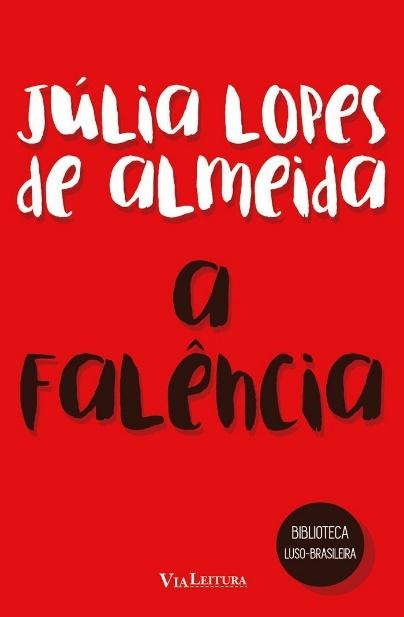 """Capa do livro """"A falência"""", de Júlia Lopes de Almeida, publicado pelo Grupo Editorial Edipro.[1]"""
