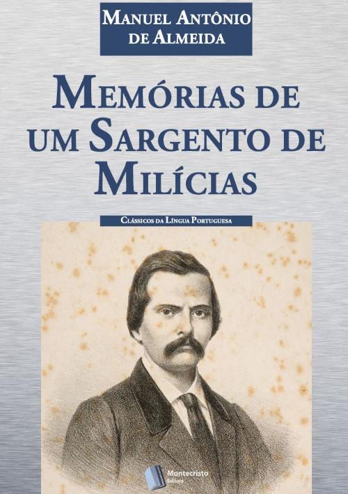 """Capa do livro """"Memórias de um sargento de milícias"""" que apresenta a foto do autor Manuel Antônio de Almeida.[1]"""