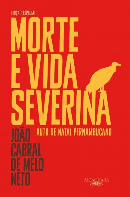 """Capa de """"Morte e vida severina"""", publicado com o selo Alfaguara, do Grupo Companhia das Letras.[1]"""