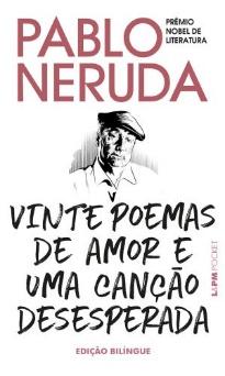 """Capa do livro """"Vinte poemas de amor e uma canção desesperada"""", de Pablo Neruda, publicado pela editora L&PM.[1]"""