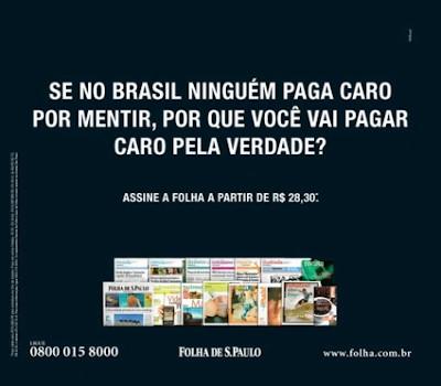 Anúncio publicitário predominantemente verbal de divulgação do jornal Folha de S.Paulo.