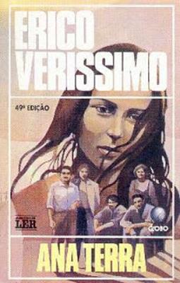 Personagem do primeiro volume da trilogia O tempo e o vento, de Érico Veríssimo, Ana Terra é a personificação da valentia feminina