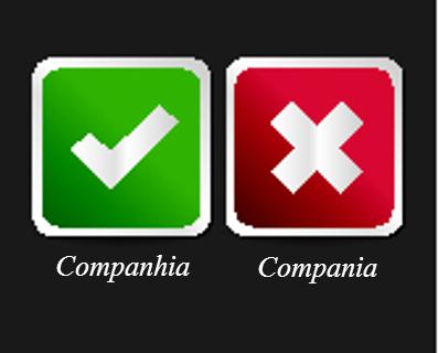 Embora a pronúncia compania muitas vezes nos induza ao erro, companhia é a grafia correta do substantivo