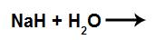 Equação com água e hidreto de sódio