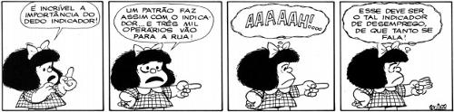 O uso do sentido conotativo é comumente encontrado na linguagem literária, incluindo os gêneros histórias em quadrinhos e tirinhas
