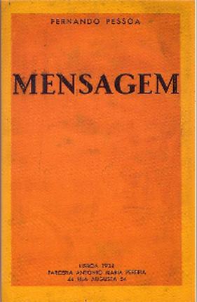 O livro Mensagem foi o único publicado em língua portuguesa quando o poeta ainda estava vivo. Capa da primeira edição, ano de 1934
