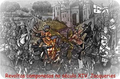 As revoltas camponesas no século XIV foram reprimidas violentamente pelos senhores feudais.
