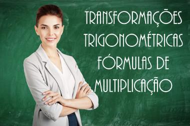 As transformações trigonométricas são fórmulas usadas para encontrar sen2a, cos2a e tg2a