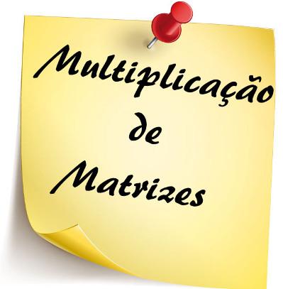 Aprenda a realizar a multiplicação entre matrizes