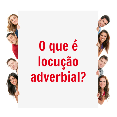 A locução adverbial, na maioria das vezes, é formada por uma preposição acrescida de um substantivo, um adjetivo ou um advérbio