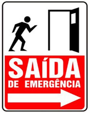 A saída de emergência está sendo indicada por um vetor horizontal com sentido para a direita
