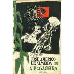 A bagaceira – romance regionalista de José Américo de Almeida