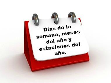 Aprendizes de Espanhol, já sabem falar o nome dos dias, meses e estações do ano?