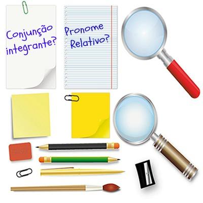 Aspectos específicos demarcam as diferenças entre conjunção integrante e pronome relativo