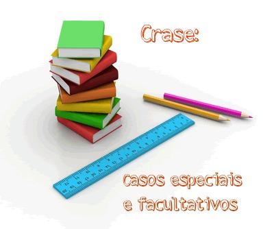Os casos especiais e facultativos do uso da crase relacionam-se a pressupostos específicos