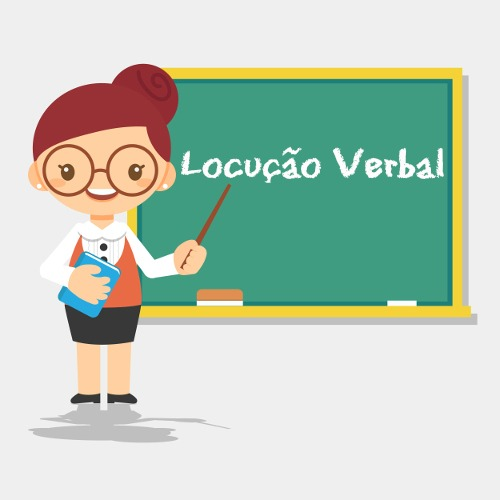 As locuções verbais são uma sequência de dois ou mais verbos que exercem função morfológica de um só verbo