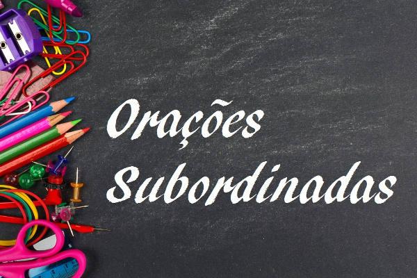 As orações subordinadas participam do período composto por subordinação