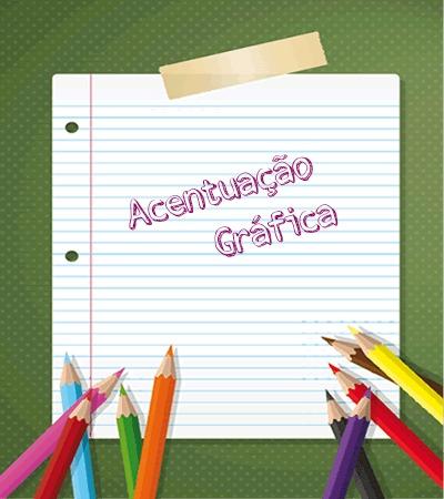 Conhecimentos acerca da acentuação gráfica são aplicáveis tanto na modalidade oral quanto na escrita