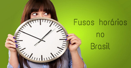 Os fusos horários do Brasil passaram a ser quatro novamente a partir de 2013