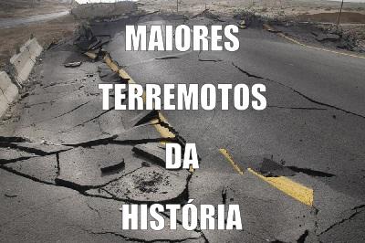 Os mais fortes terremotos da história ocorreram em áreas de intensa atividade tectônica