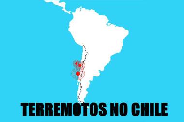 O Chile é constante alvo da ação dos terremotos