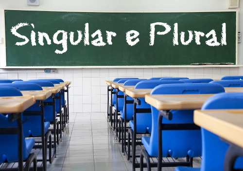 Singular e plural são os modos de flexão de número dos substantivos