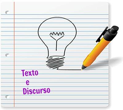 Texto e discurso são elementos que se completam entre si