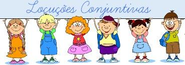 As locuções conjuntivas são expressões formadas por duas ou mais palavras que têm função de conjunção