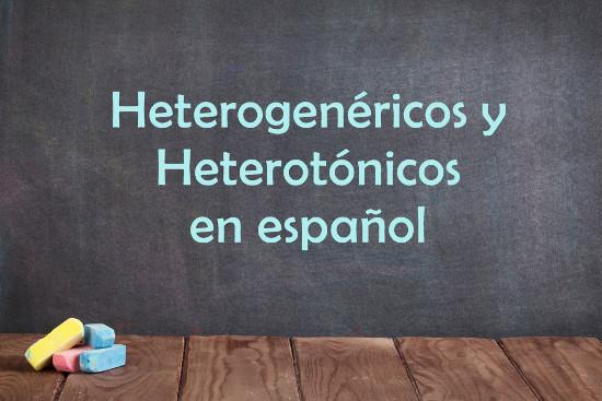 Heterogenéricos e heterotônicos em Espanhol