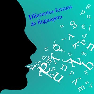 As diferentes formas de linguagem se manifestam nas distintas circunstâncias comunicativas