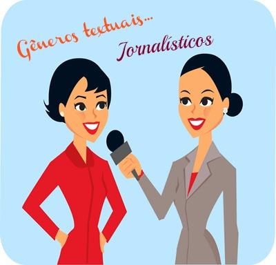 Os gêneros textuais jornalísticos se revestem de características linguísticas específicas