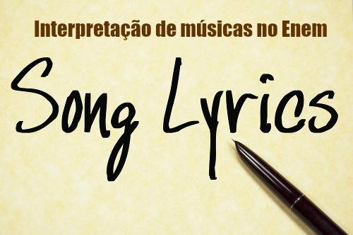 Saber interpretar músicas em inglês pode ser um grande diferencial para o exame