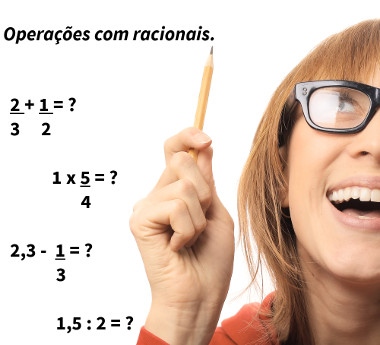 Soma, subtração, divisão e multiplicação são as operações que podem ser realizadas com os números racionais.